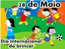 No dia 28 de maio é comemorado.